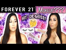forever 21 makeup haul hit or miss