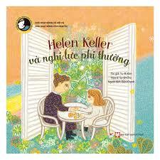 Sách ] Tuyển Tập Truyện Tranh Danh Nhân Thế Giới - Helen Keller Và ...