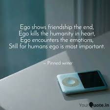 ego shows friendship the quotes writings by sb junaid