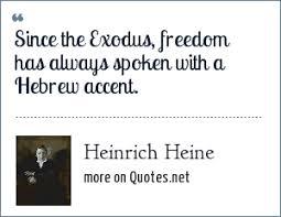 heinrich heine since the exodus dom has always spoken a
