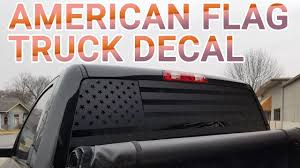 American Flag Truck Back Window Decal How It S Made Youtube