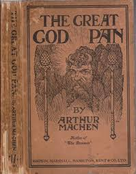 GWN Revisited: The Great God Pan by Arthur Machen - Wales Arts Review