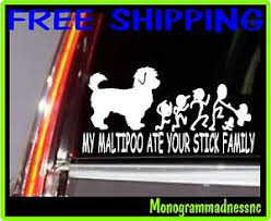 My Maltipoo Ate Your Stick Family Vinyl Decal Sticker Car Truck Ebay