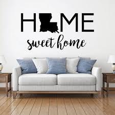 Home Sweet Home State Of Louisiana Vinyl Decor Wall Decal Customvinyldecor Com