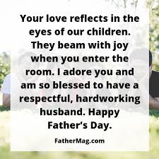 father s day quotes for husbands images fathering magazine
