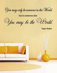 Tupac You Are The World Wall Art Quote Vinyl Decal Sticker Mural Bedroom Decor Ebay
