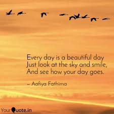 every day is a beautiful quotes writings by aafiya fathima