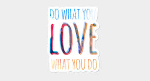 Do What You Love What You Do Sticker By Jasebloordesign Design By Humans