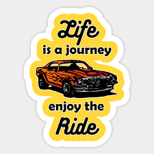 Life Is A Journey Enjoy The Ride Motivational Quote Sticker Teepublic