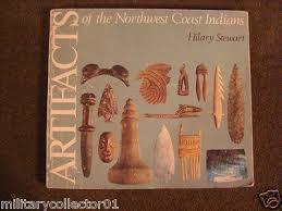 1981 Artifacts Northwest Coast Indians Hillary Stewart Archaeology Artifact  Book | #400120409