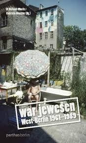 War jewesen von Holland-Moritz, D, Wachter, Gabriela: West-Berlin 1961