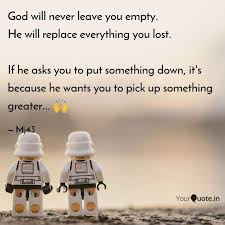 god will never leave you quotes writings by manish jain