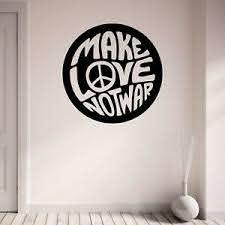 Make Love Not War Wall Decal Wall Sticker Hippie Peace Symbol Bedroom Decor Ebay