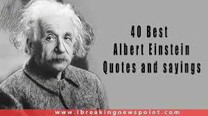 best albert einstein quotes sayings that can brighten your mind