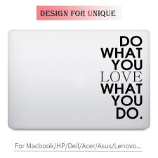 Do What You Love Quote Decal Laptop Sticker For Apple Macbook Pro Air Retina 11 12 13 15 Inch Mac Hp Acer Mi Surface Book Skin Sticker For Apple Macbook Laptop Stickerdecal Laptop Stickers Aliexpress