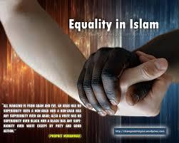 equality in islam islamic islam world s greatest
