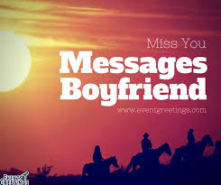 touchy miss you messages for boyfriend