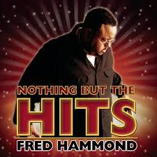 Jesus Be A Fence Around Me By Fred Hammond Pandora