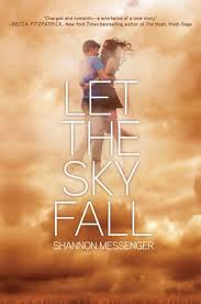 let the sky fall sky fall by shannon messenger