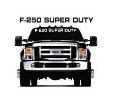 Ford F250 Super Duty Windshield Banner Decal Sticker Custom Sticker Shop