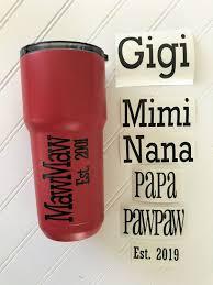 Gigi Nana Grandma Memaw Mimi Etc Custom Decal With Est Date Grandmother Gift Valentine S Day Gift Any Name Available Vinyl Decal Grandmother Gifts Diy Mothers Day Gifts Vinyl Gifts