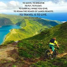 updated adventure quotes to inspire your next mtb adventure