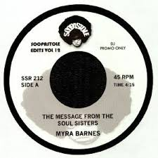 Myra Barnes / Barbara Gwen* - The Message From The Soul Sisters / Right On  (2018, Vinyl) | Discogs