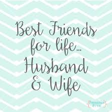 Best Friends For Life Husband Wife Quote Wedding Love Vinyl Etsy