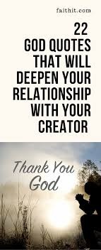 god quotes that will deepen your relationship your creator