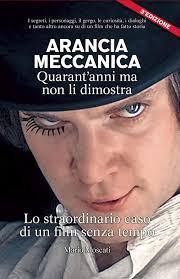 Amazon.it: ARANCIA MECCANICA Quarantanni ma non li dimostra ...