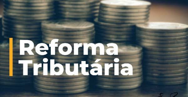 """Resultado de imagem para reforma tributária"""""""