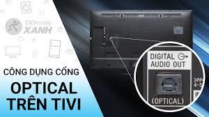 Công dụng cổng optical trên tivi • Điện máy XANH - YouTube