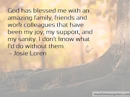 blessed to have friends and family quotes top quotes about