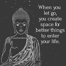 yoga quotes cuando dejas ir estas creando espacio para mejores