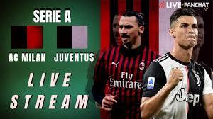 AC Milan vs Juventus Live Stream