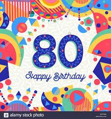 Feliz Cumpleanos 80 De 80 Anos De Diseno Divertido Con Numero