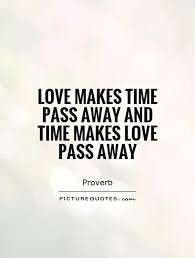 time pass quotes time pass sayings time pass picture quotes