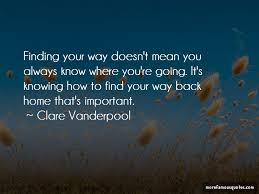 quotes about finding your way back home top finding your way
