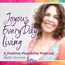 Joyous Every Day Living with Beth Amine | Hub for Podcasting