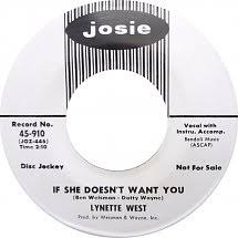 45cat - Lynette West - If She Doesn't Want You / This Is Where I Came In -  Josie - USA - 45-910