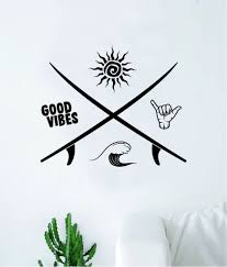 Surf Good Vibes Shaka Sun Waves Quote Wall Decal Sticker Room Bedroom Boop Decals