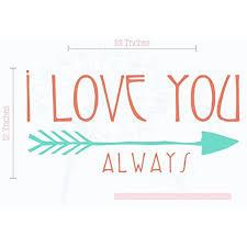 Love You Always Popular Arrow Vinyl Stickers Wall Decals Bedroom Decor Sayings 2 Color Coral Mint Walmart Com Walmart Com