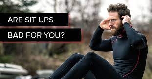 are sit ups bad for you the u s