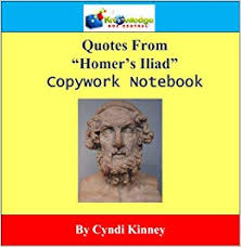 quotes from homer s iliad copywork notebook printed cyndi