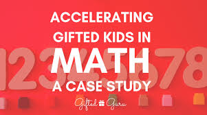 accelerating gifted kids in math a
