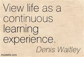 quotes about life learning experience