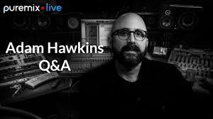 PureMix Mentors   Live Q&A Session   Adam Hawkins - YouTube