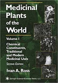 Amazon | Medicinal Plants of the World, Volume 1: Chemical Constituents,  Traditional and Modern Uses | Ross, Ivan A. | Pharmacy