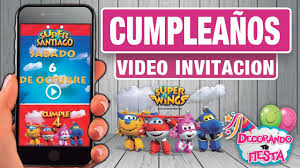 Invitacion En Video Super Wings Youtube