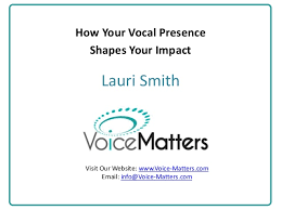Data.com Connect Presents: Lauri Smith - How Your Vocal Presence Shap…